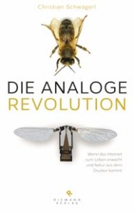Cover Schwägerl Analoge Revolution