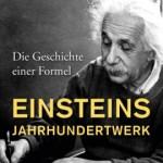 Thomas Bührke: Einsteins Jahrhundertwerk – Die Geschichte einer Formel