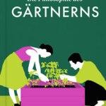 Blanka Stolz: Die Philosophie des Gärtnerns