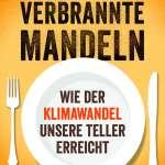 Wilfried Bommert/Marianne Landzettel: Verbrannte Mandeln