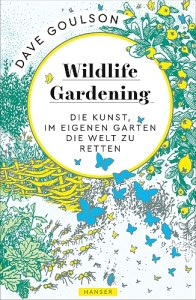 Cover Goulson Wildlife Gardening