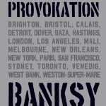 Xavier Tapies: Banksy – Provokation