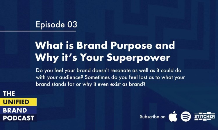 What is Brand Purpose and Why is it Your Brand's Superpower
