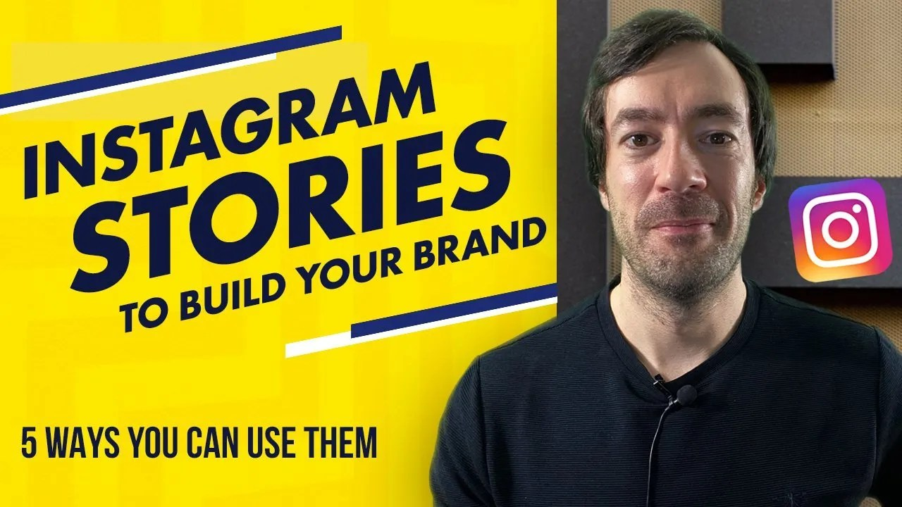 How to use instagram stories - 5 tips to build your brand