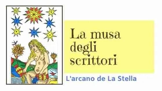 L'arcano della Stella, musa dello scrittore