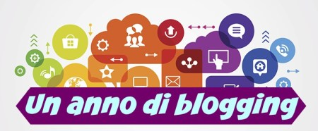 Un anno di blogging