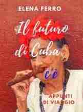 Il Futuro di Cuba c'è ora anche cartaceo!