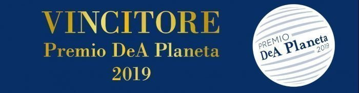 Il romanzo che ha vinto il DeA Planeta