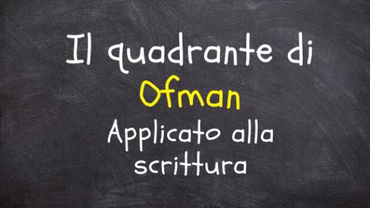 Il quadrante di Ofman applicato alla scrittura. Definire i personaggi della storia
