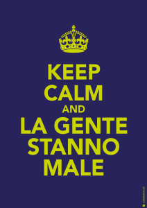 Keep Calm and Carry On Serie: la gente stanno male