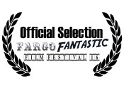 Official Selection Fargo Fantastic Film Festival