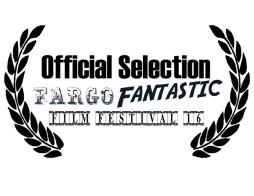 Official Selection Fargo Fantastic Film Festival
