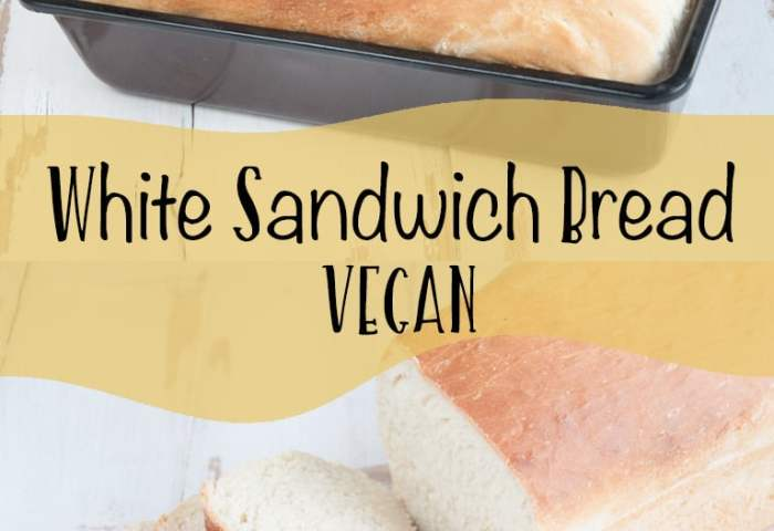 Vegan White Sandwich Bread Recipe Elephantastic Vegan