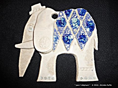 Jean l' éléphant  © 2010 -  Michèle Ruffin