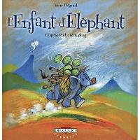 l'enfant d'elephant - Rudyard Kipling