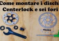 [Officina] Montare dischi Centerlock e sei fori – Video