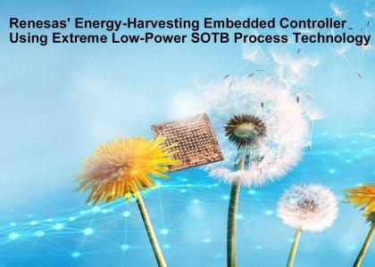 RenesasSOTB-420x300 Da Renesas la nuova tecnologia di processo SOTB per consumi a prova di Energy Harvesting