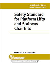 A18.1 2014 Safety Standard for Platform Lifts and Stairway Lifts
