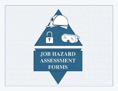 Job Hazard Assessment Forms