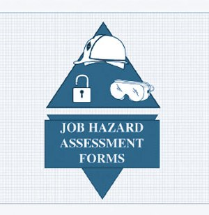 Job Hazard Assessment Forms