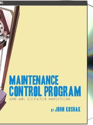 Maintenance Control Program and MRL Elevator Inspections Presentation