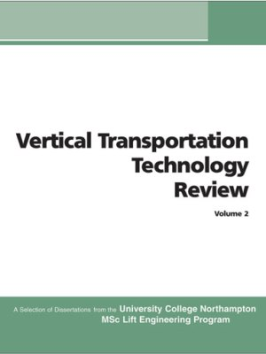 Vertical Transportation Technology Review Volume 2