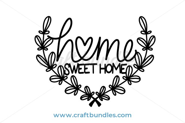 Sweet Home Home 2 SVG