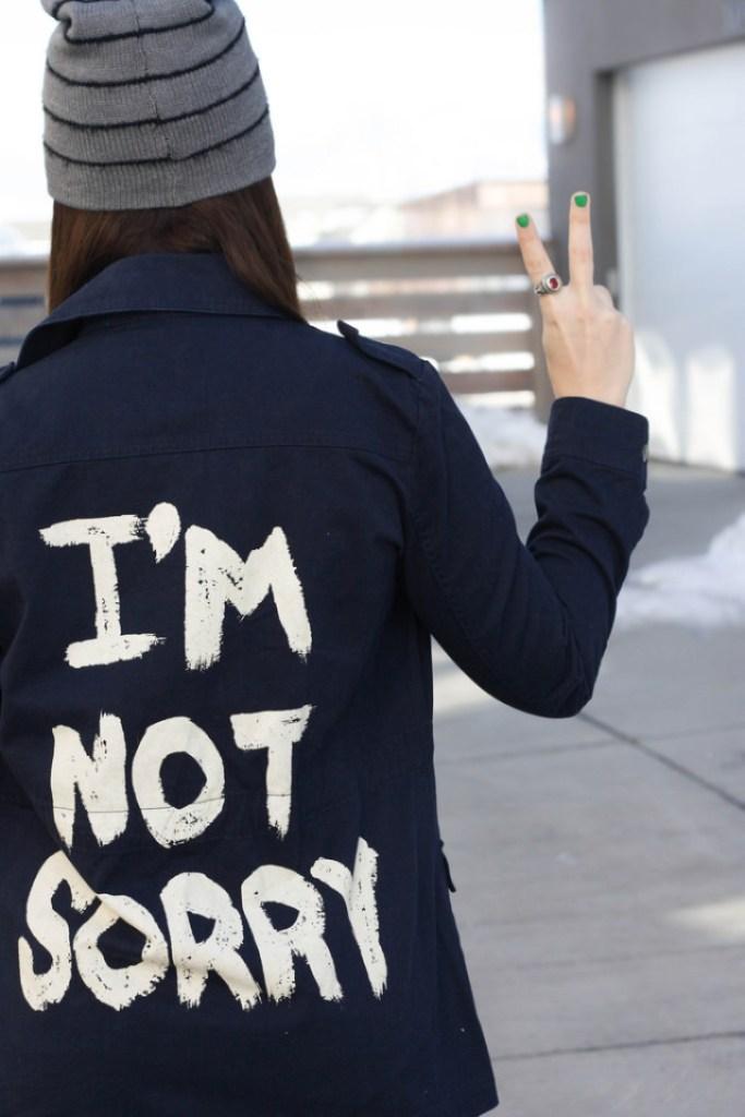 Im Not Sorry Jacket