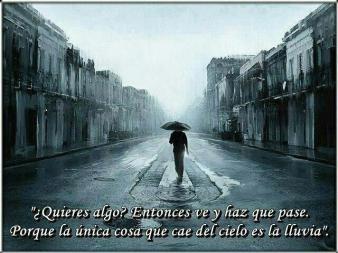 del cielo so cae lluvia
