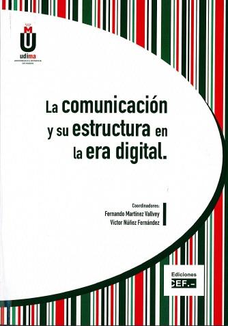 Portada libro la Comunicación y su Estructura en la Era Digital
