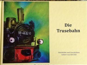 Trusebahn / Buch