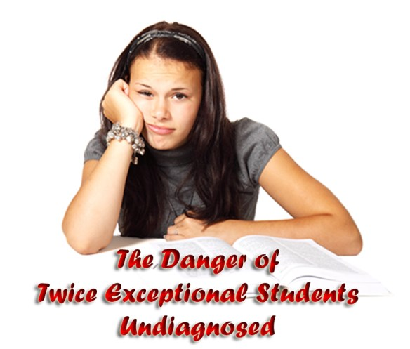 twice exceptional students undiagnosed danger2