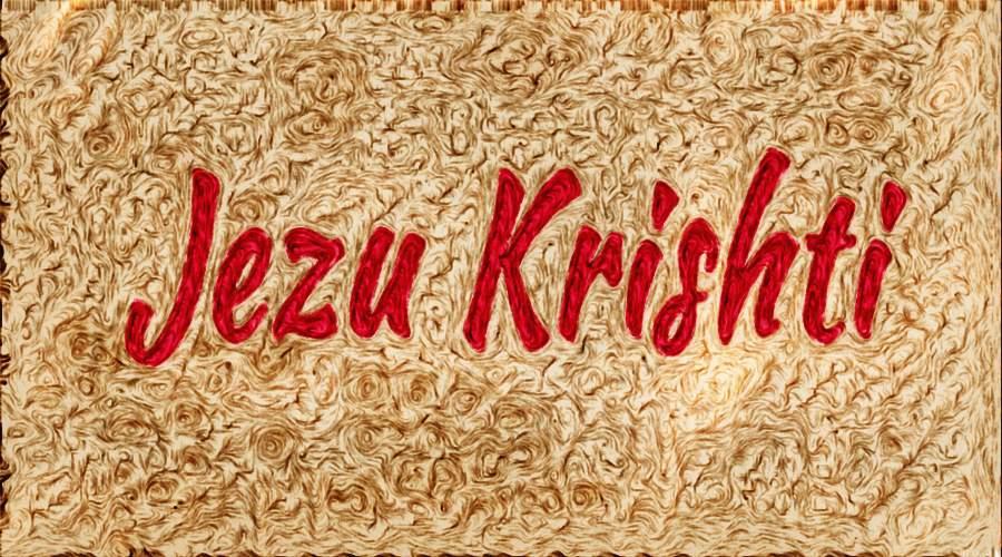 Albanian - Jezu Krishti 7- final