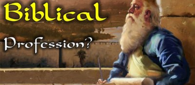 What Is Your Biblical Profession?