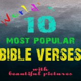 10 Top Bible Verses with pictures - FREE to download, print and use on blogs