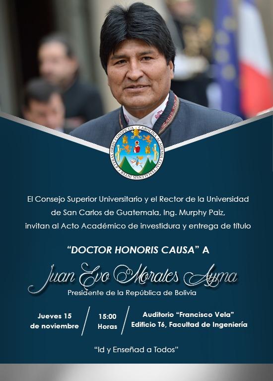 Resultado de imagen para honoris causa evo morales en guatemala