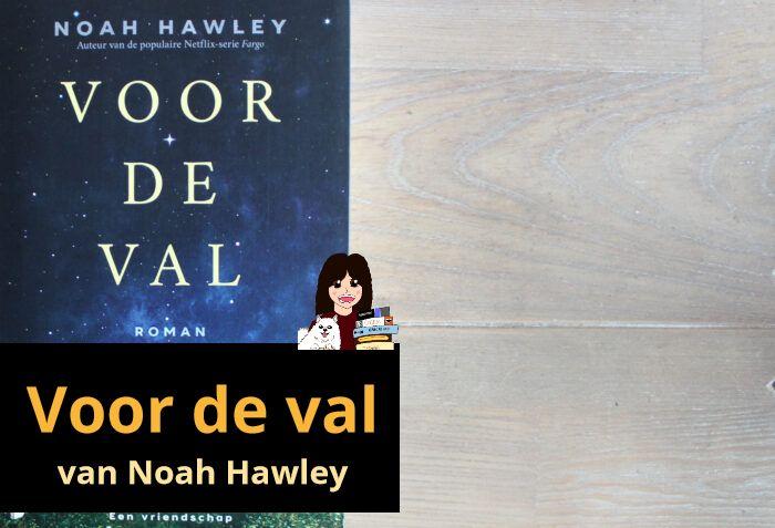 voor-de-val-noah-hawley_header