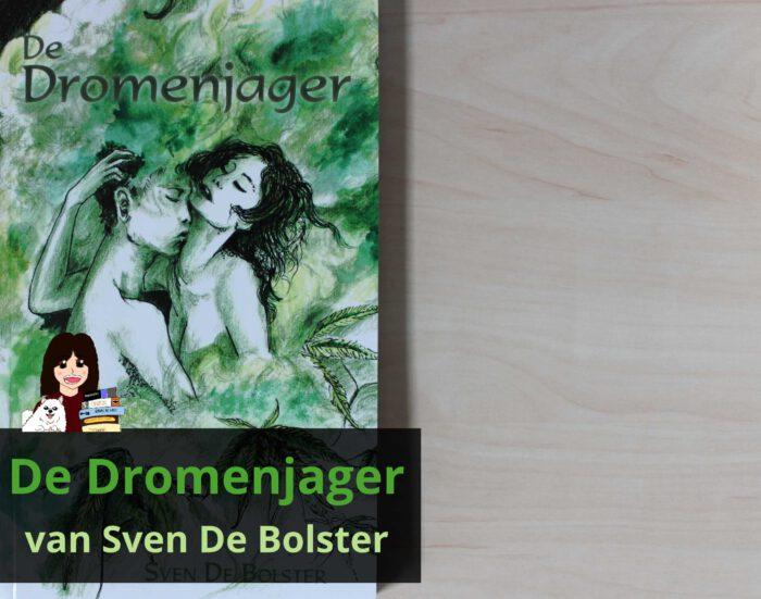 de-dromenjager-sven-de-bolster_header
