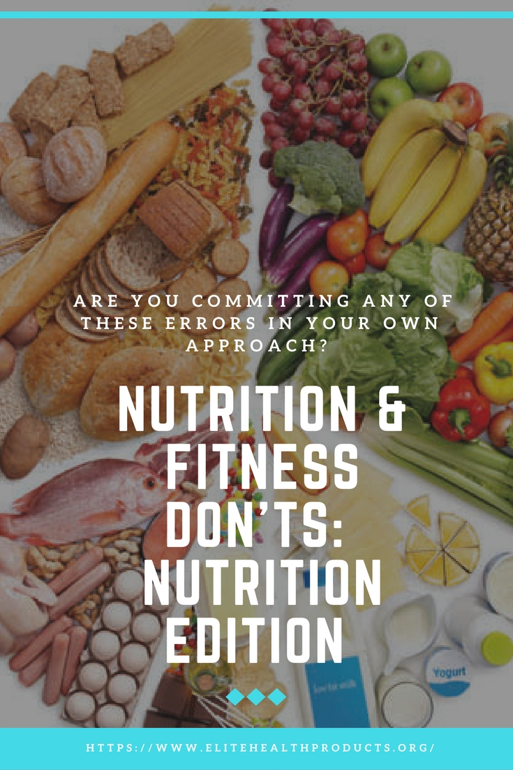 Nutrition Fitness Donts Nutrition Edition Elite Health