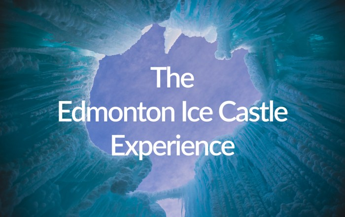 The Edmonton Ice Castle Experience video and photos