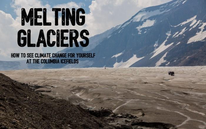 Melting Glaciers Athabasca Glacier