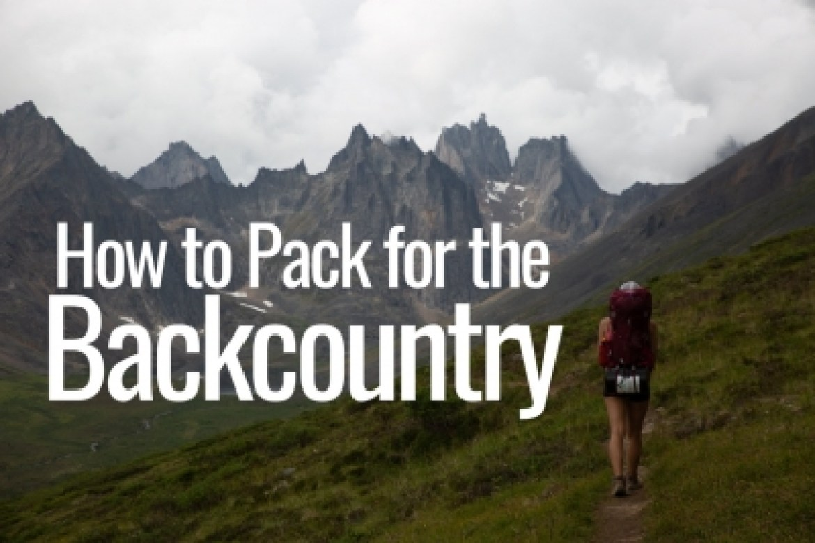 How to pack for the backcountry