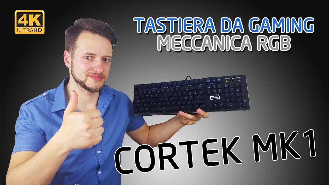 Tastiera da GAMING – MECCANICA – RGB – Cortek MK1 | 4K