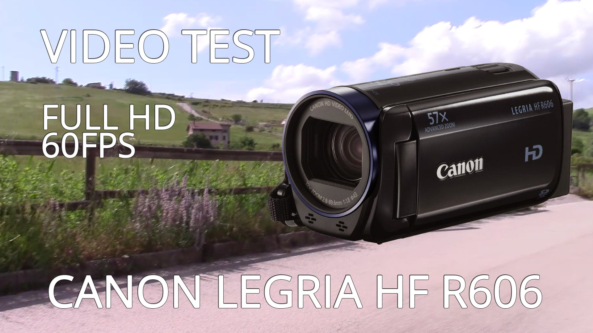 TEST VIDEO CANON LEGRIA HF R606 FULL HD 60FPS – TEST ZOOM