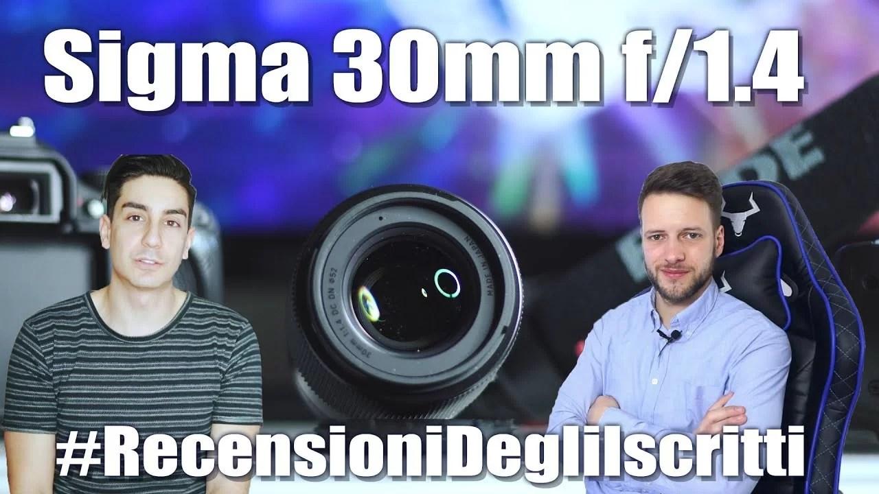 Obiettivo Sigma 30mm F/1.4 – #RecensioneDegliIscritti