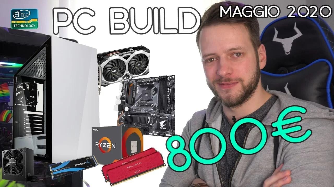 PC BUILD 800€ Gaming Editing Streaming | Maggio 2020