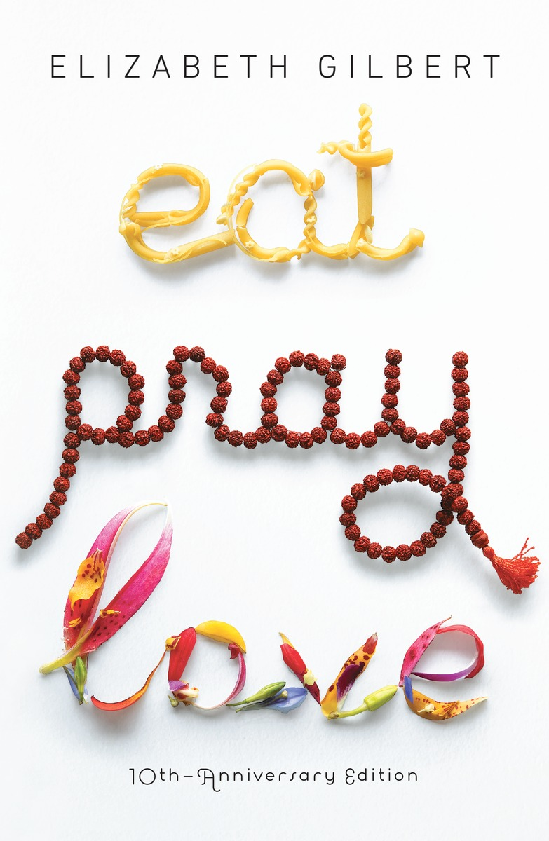 Image result for elizabeth gilbert eat pray love