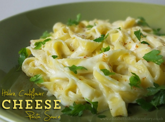 Hidden Cauliflower Cheese Pasta Sauce