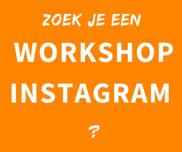 Instagram workshop volgen