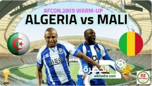 موعد وتوقيت مباراة الجزائر و مالي اليوم 16-06-2019 Algérie - Mali 28